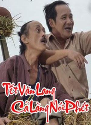 Xem Phim Tết Văn Lang Cả Làng Nói Phét 2012