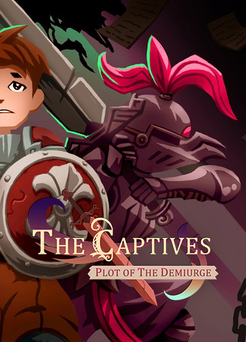 The Captives: Plot of the Demiurge