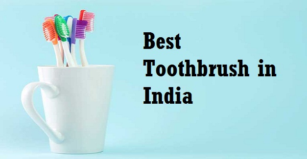 Best Toothbrush in India
