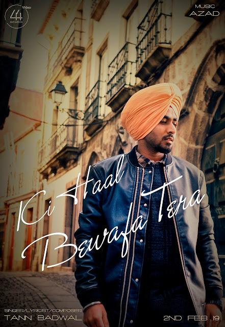 Ki Haal Bewafa Tera Lyrics - Tann Badwal