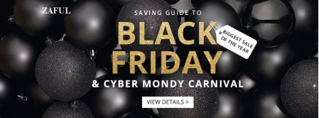 Zaful:Black Friday Cyber Monday Sales