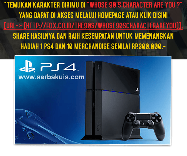 Kuis The 90's Berhadiah Sony Playstation 4