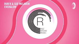 Lirik Lagu Everglow - Rub!k and Sue McLaren