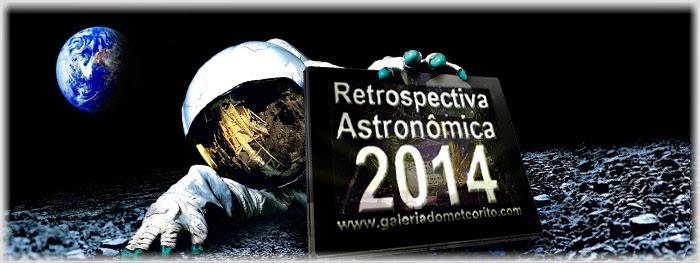 Retrospectiva astronômica 2014