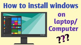 Windows installation in laptop/computer