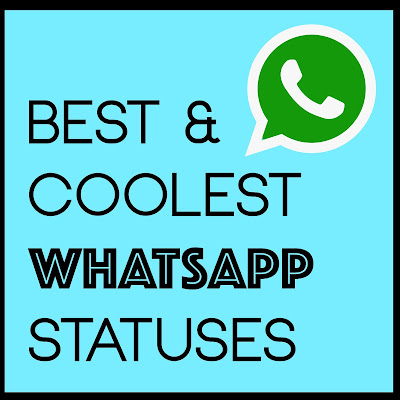 Best & Coolest Whatsapp Status| 2016 Whatsapp Statuses