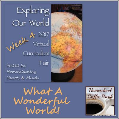 What a Wonderful World - Virtual Curriculum Fair Week 4 on Homeschool Coffee Break @ kympossibleblog.blogspot.com   #hsCurriculumFair #homeschool #history #geography #science #curriculum