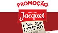 Promoção Jacquet Paga sua Compra jacquetpagasuacompra.com.br