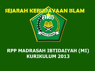 RPP SKI Kelas 1 MI Kurikulum 2013 (Madrasah Ibtidaiyah)