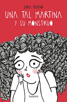 LIBRO - Una tal Martina y su monstruo  Sara Fratini (Lumen - 28 Abril 2016)  Edición papel & digital ebook kindle  Comprar en Amazon España