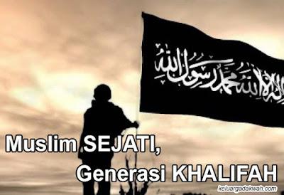 Muslim Sejati, Generasi Khilafah