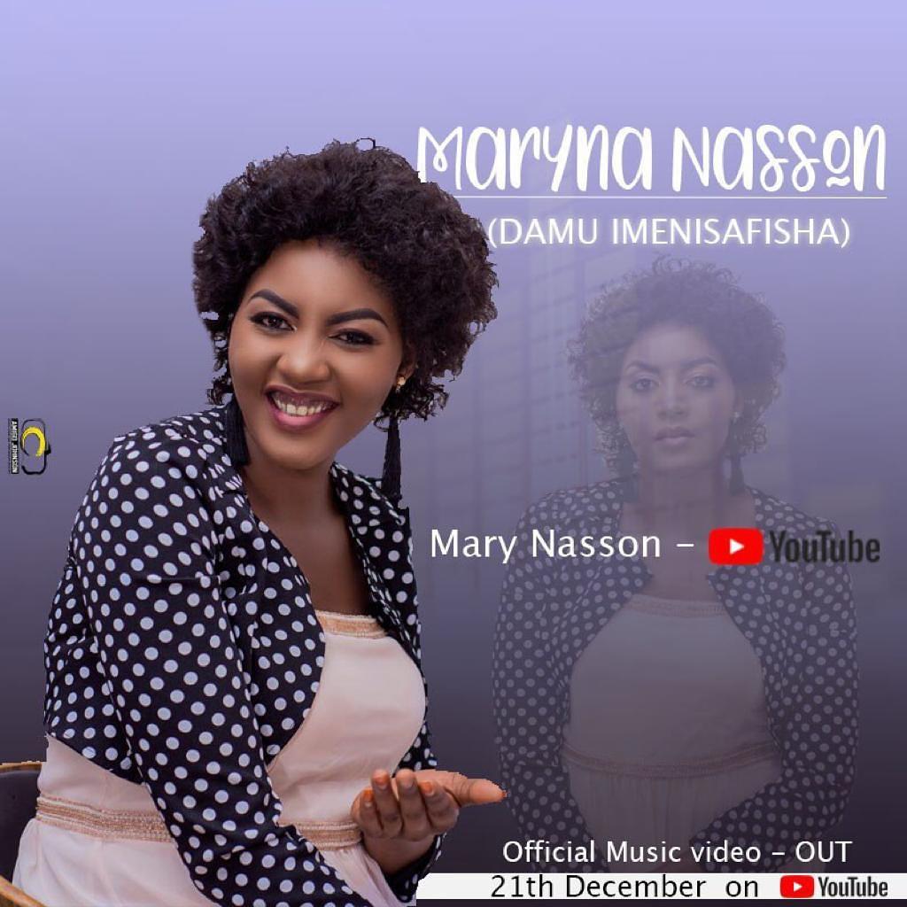 MARY NASSON ANAKULETEA DAMU IMENISAFISHA SONG