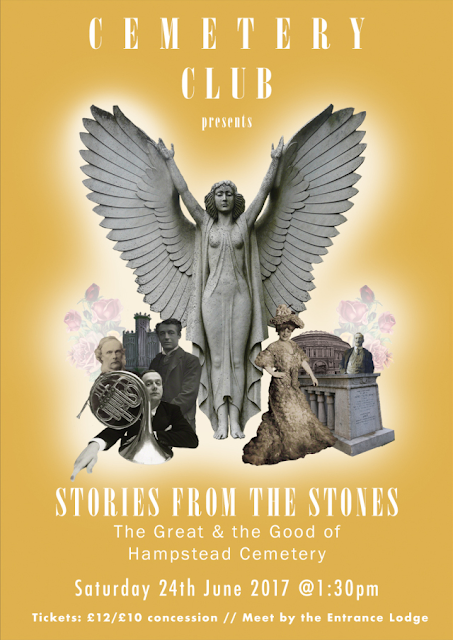 Cemetery Club presents 'Stories From The Stones: The Great & the Good of Hampstead Cemetery' 24th June 2017