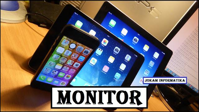 Monitor : Pengertian, Jenis, Ukuran, Ratio Dan Resolusinya - JOKAM INFORMATIKA
