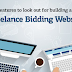 Major features to look out for building a perfect freelance bidding website