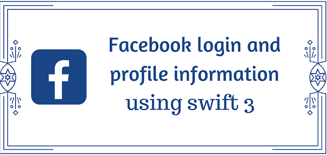 Facebook login and profile information using swift3