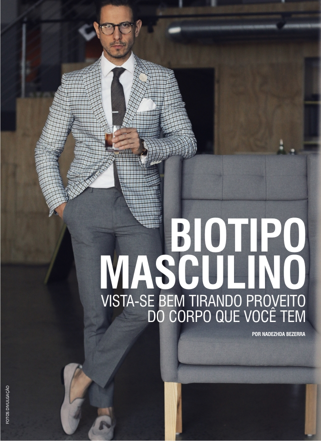 ESTILO: Biotipo masculino, fique bem vestido tirando proveito do corpo que você tem