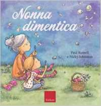 libri per parlare ai bambini delle malattie dei nonni