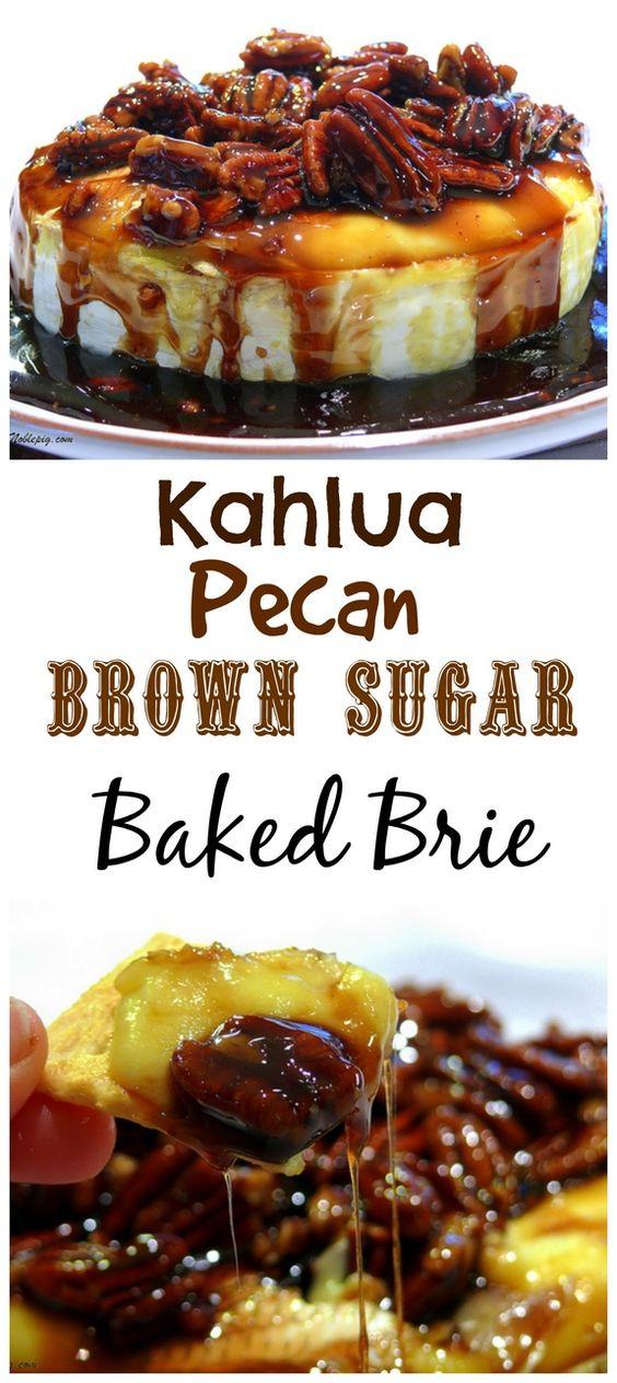 Kahlua Pecan Brown Sugar Baked Brie