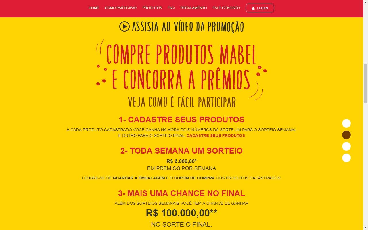 8830b08fd4 Basta comprar algum produto Mabel participante da promoção