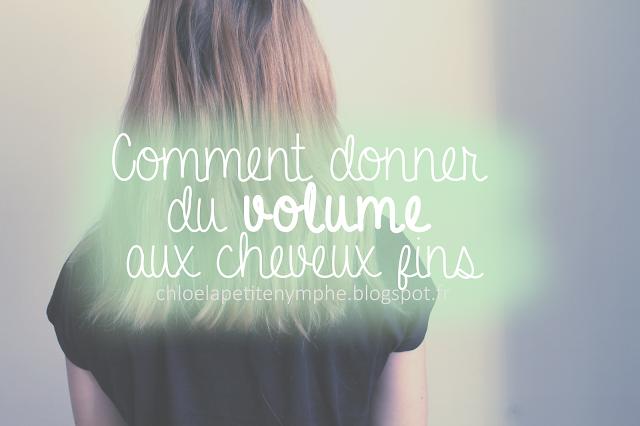 http://chloelapetitenymphe.blogspot.com/2016/04/comment-donner-du-volume-aux-cheveux.html