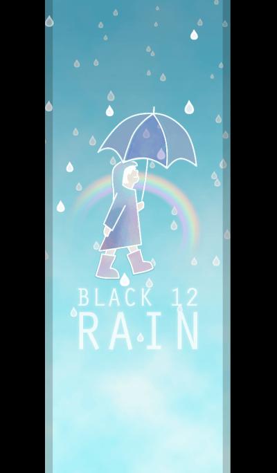 RAIN/Black 12