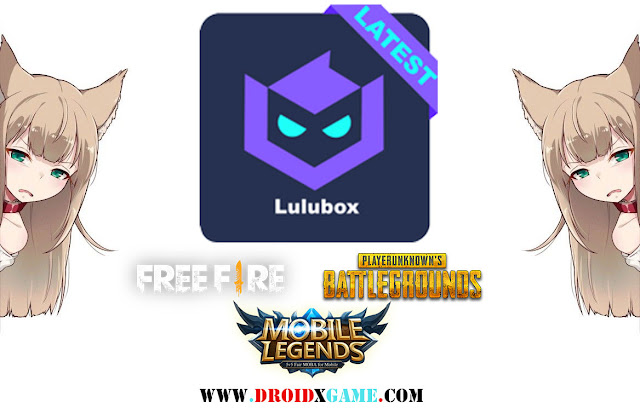 Download Lulubox v2.0.11 Apk Terbau Hack Skin [ Mobile Legends, Free Fire & PUBG Mobile]
