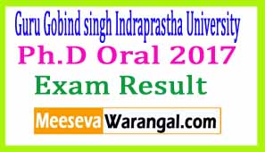 Guru Gobind singh Indraprastha University Ph.D Oral 2017 Exam Notice