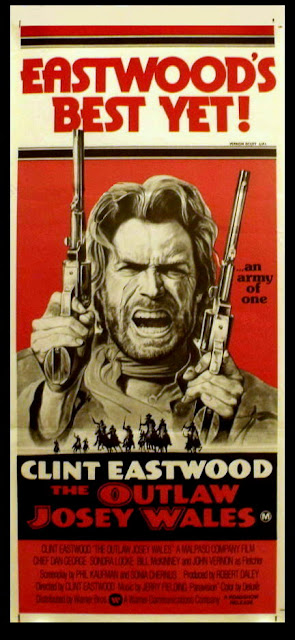 The Clint Eastwood Archive: The Outlaw Josey Wales 1976