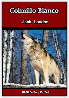 Portada del libro Colmillo Blanco para descargar en pdf gratis