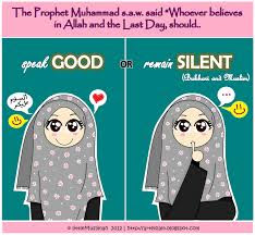 Speak GOOD or remain SILENT.