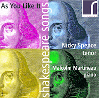 As You Like It: Shakespeare Songs - Nicky Spence (tenor), Malcolm Martineau (piano), Resonus Classics