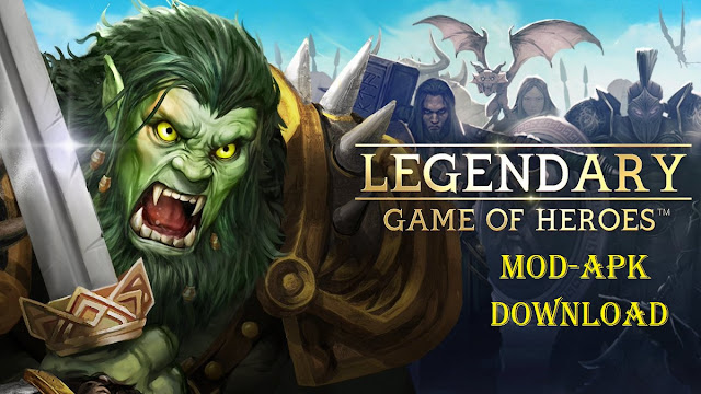 Download Legendary Game of Heroes Mod APK RP Game