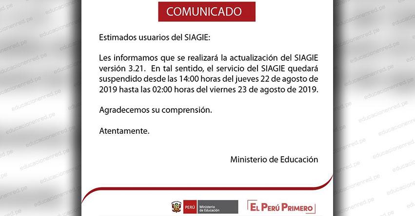 SIAGIE COMUNICADO: Suspensión del Servicio el Jueves 22 y Viernes 23 de Agosto - MINEDU - www.siagie.minedu.gob.pe