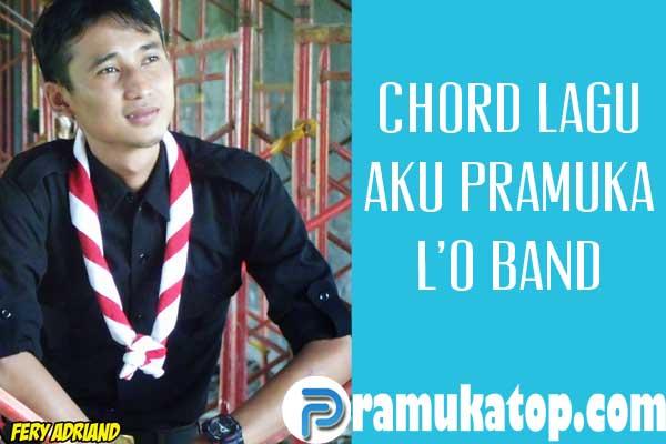"Kunci Gitar dan Lirik Lagu  ""Aku Pramuka"" L'O Band Scouts of Lampung"