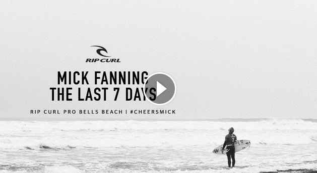 Mick Fanning - The Last 7 Days