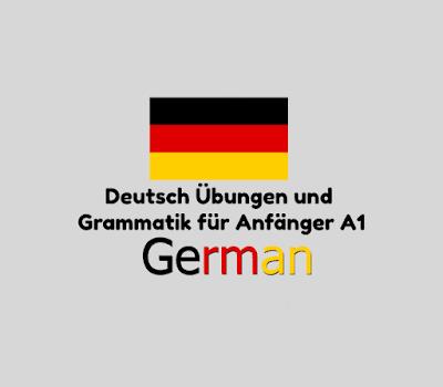 Deutsch Übungen und Grammatik für Anfänger A1