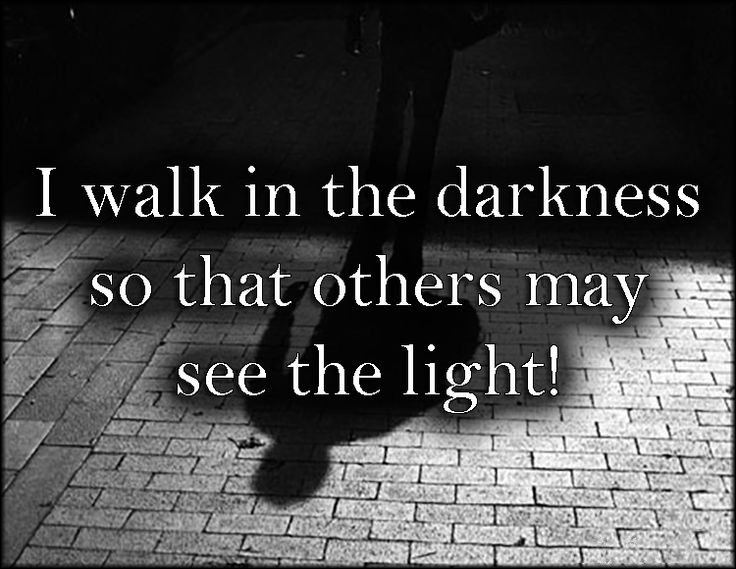 Darkness Sayings And Quotes Best Quotes And Sayings