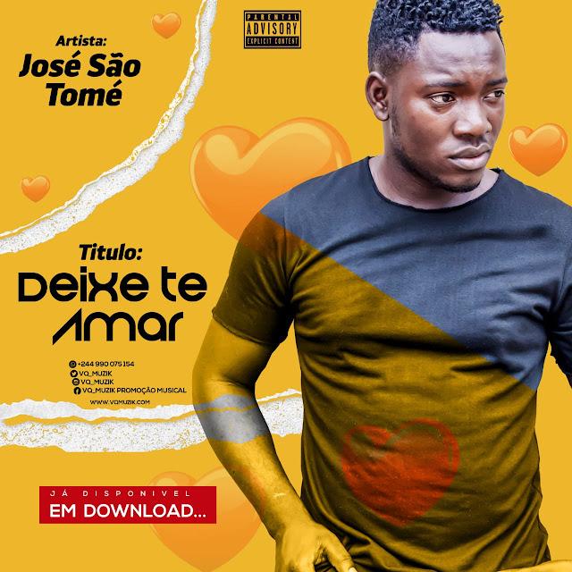 José São Tomé - Deixa Te Amar