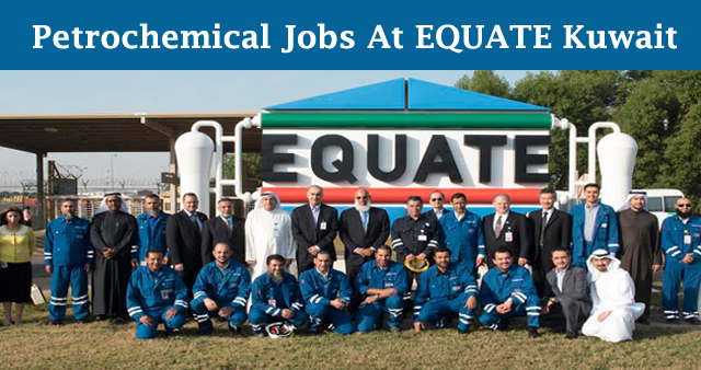 VACANCY IN EQUATE LONG TERM MAINTENANCE PROJECT KUWAIT