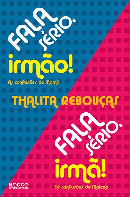 Fala sério irmão Fala sério irmã Thalita Rebouças
