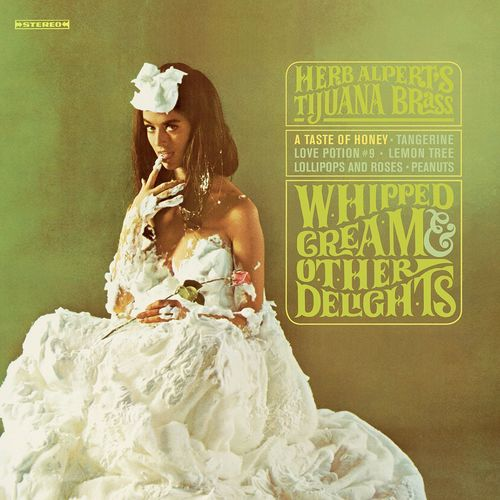 Whipped Cream & Other Delights Herb Alpert & The Tijuana Brass