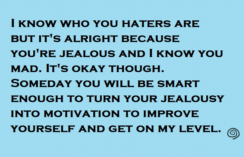 Insulting Quotes About Haters And Jealousy Words Of Wisdom