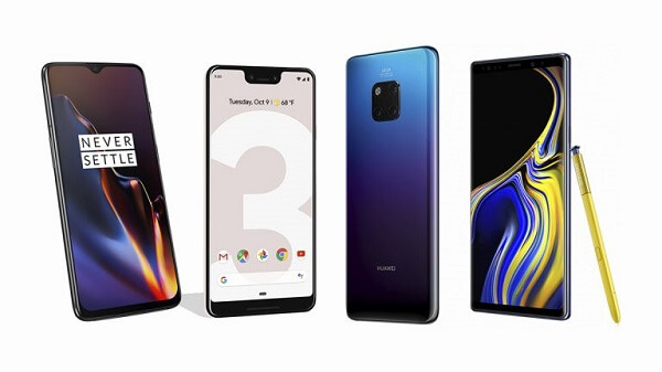 Note 9 , Mate 20 Pro , Pixel 3XL , OnePlus 6T