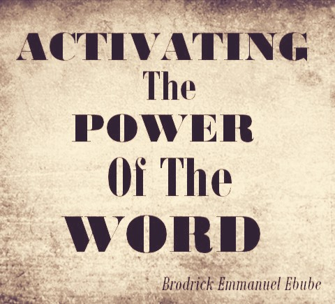 How To Activate The Power Of The Word Of God