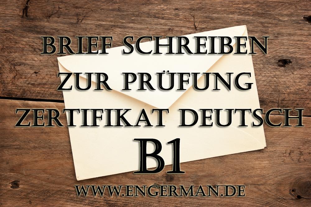 Brief Schreiben Zur Prüfung Zertifikat Deutsch