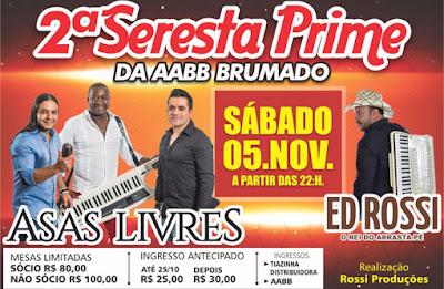 Brumado: 2º Seresta Prime apresentará Asas Livres e Ed Rossi no dia 05 de novembro