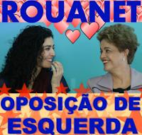 Dilma tem Leticia sabatella que faz oposição à esquerda por Rouanet?