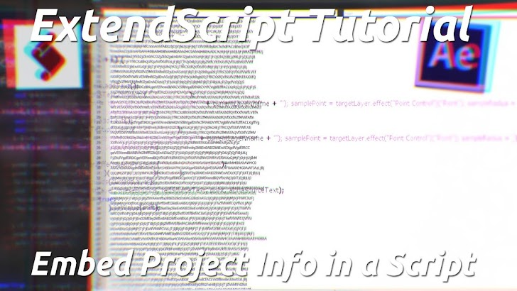 Tutorial AE: Cara Memasukkan Info Proyek Ke Dalam Skrip Menggunakan Extendscript