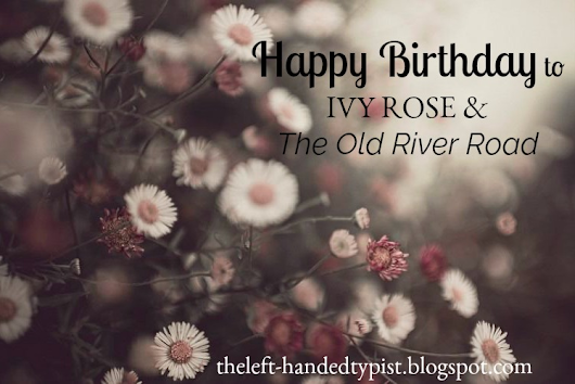 Happy Birthday to The Old River Road